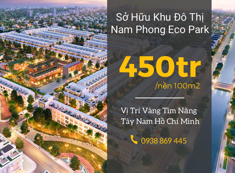 Dự án khu đô thị Nam Phong Eco Park - Đinh Đức Thiện - Bình Chánh
